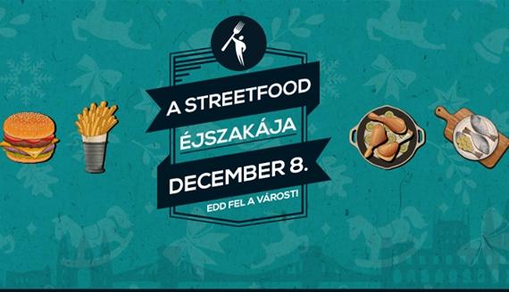 December 8: a street food éjszakája