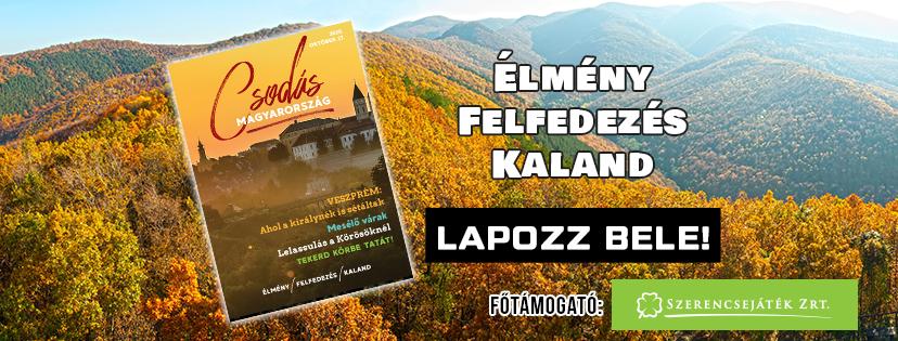 Megjelent a novemberi Csodás Magyarország magazin!