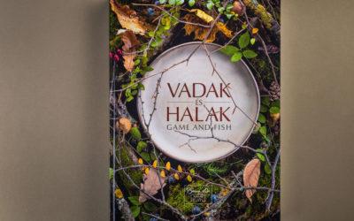 Elkészült a Magyar Bocuse d'Or Akadémia Vadak és Halak könyve